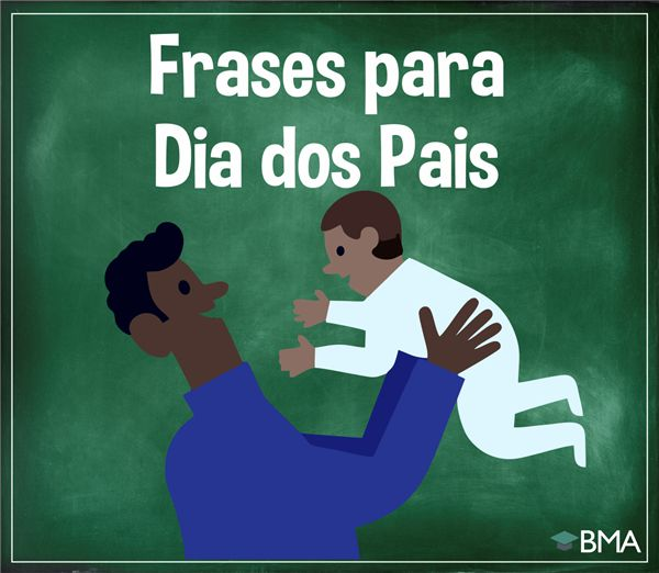 frases dia dos pais
